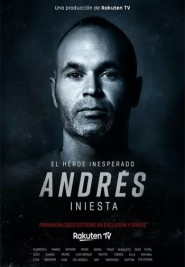 Andrés iniesta: the unexpected hero (2020) pelisplus