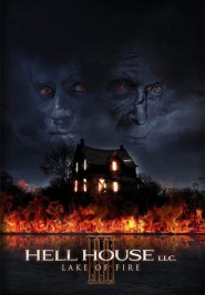 Hell house llc 3: lake of fire (2019)