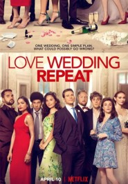 Love. wedding. repeat (amor. boda. azar) (2020)