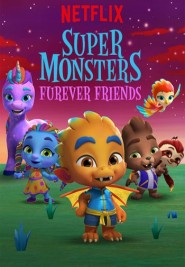 Super monsters furever friends (2019) pelisplus