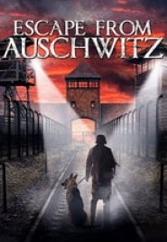 The escape from auschwitz (2020)
